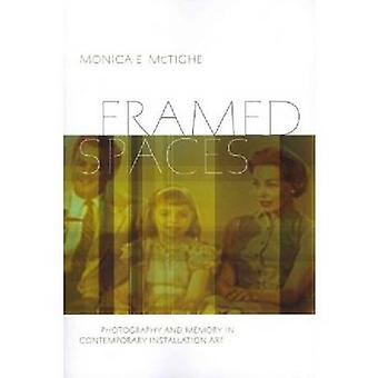 Framed Spaces by Monica E. McTighe - 9781611682069 Book