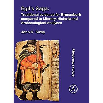 Egil's Saga - Traditional evidence for Brunanburh compared to Literary