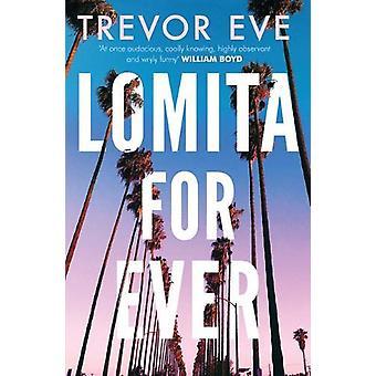 Lomita For Ever by Trevor Eve - 9781789650419 Book