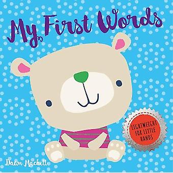 My First Words by Nick Ackland - 9781912738939 Book