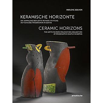 Ceramic Horizons - The Lotte Reimers Foundation Collection at Friedens