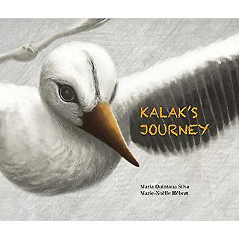 Kalak's Journey by Maria Quintana Silva - 9788416733446 Book