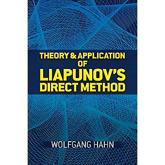 Theory and Application of Liapunov's Direct Method by Wolfgang Hahn -