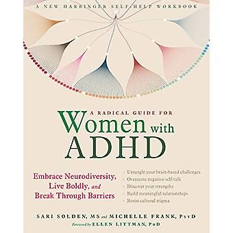 A Radical Guide for Women with ADHD - Embrace Neurodiversity - Live Bo