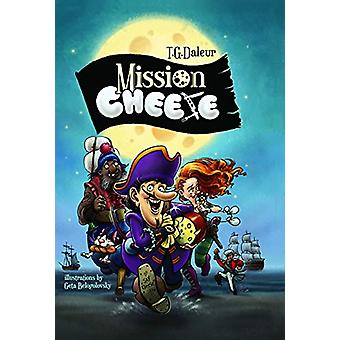 Mission - Cheese by T.G. Daleur - 9786197458664 Book