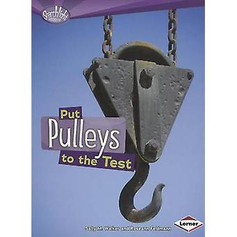 Put Pulleys to the Test by Sally Walker