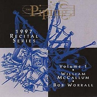 McCallum/Worrall - McCallum/Worrall: Vol. 1-Piping Centre 1997 Reci [CD] USA import