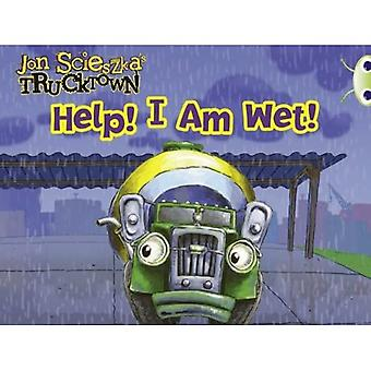 Trucktown: Help! I am Wet!: Pink A (BUG CLUB)