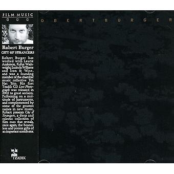 Robert Burger - stad van vreemden [CD] USA import
