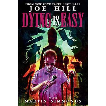 Dying is Easy by Hill & JoeSimmonds & Martin