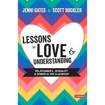 Lessons in Love and Understanding by Gates & JenniBuckler & Scott