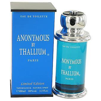 Thallium Anonymous Eau De Toilette Spray By Yves De Sistelle 3.3 oz Eau De Toilette Spray