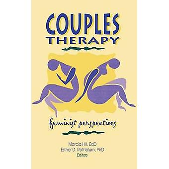 Couples Therapy - Feminist Perspectives by Esther D. Rothblum - 978078