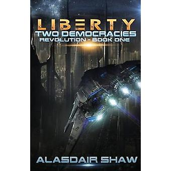 Liberty by Alasdair Shaw - 9780995511002 Book
