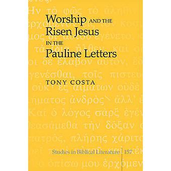 Il culto e Gesù risorto nelle Lettere Paoline