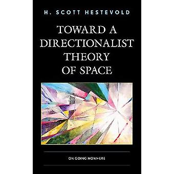 Toward a Directionalist Theory of Space