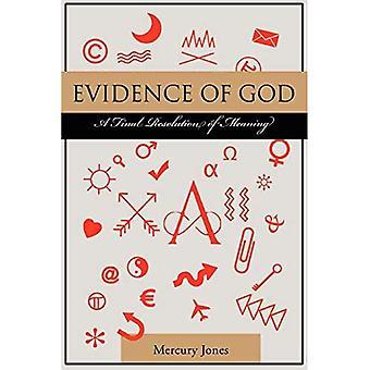 Beweise Gottes: Eine endgültige Bedeutungsentschließung