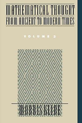 Mathematical Thought From Ancient To Modern Times Volume 3 border=
