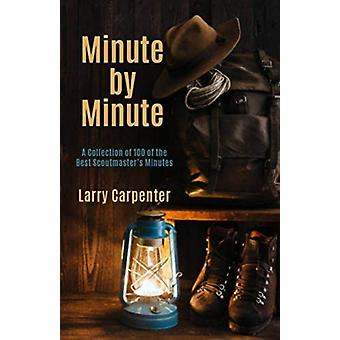 Minute by Minute by Carpenter Larry