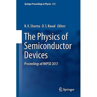 The Physics of Semiconductor Devices by Edited by D S Rawal Edited by R K Sharma