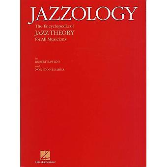 Jazzology: The Encyclopedia of Jazz Theory () Todos los instrumentos , Sólo libro, Hal Leonard Europa
