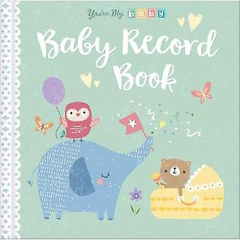 Baby Record Book Youre My Baby