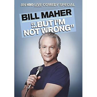 Bill Maher - But I'm Not Wrong [DVD] USA import