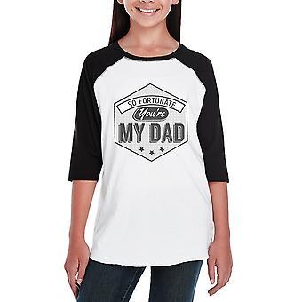 だから幸運なあなたは私のお父さんの子供野球ジャージー ユニークなデザイン t シャツ