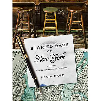 Storied Bars of New York - Where Literary Luminaries Go to Drink by De