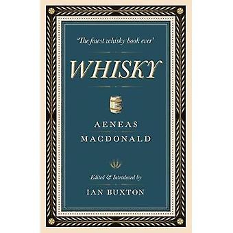 Whisky av Aneas MacDonald - Ian Buxton - 9781780274218 boka