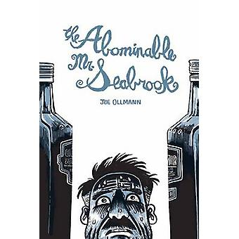 De afschuwelijke Mr. Seabrook door Joe Ollmann - 9781770462670 boek