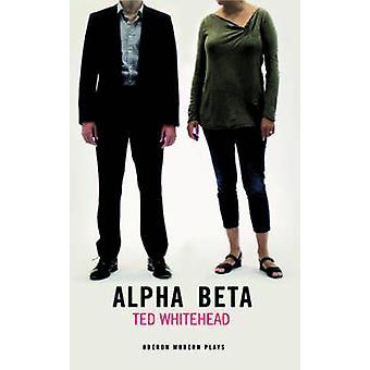 Alfa Beta por Ted Whitehead - libro 9781783199471
