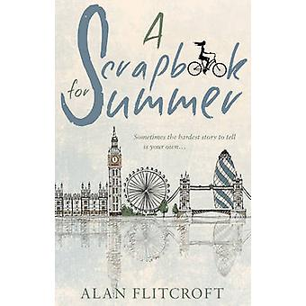 A Scrapbook for Summer by Alan Flitcroft - 9781784624132 Book