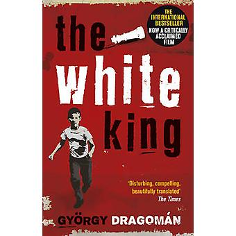 De witte koning door Gyorgy Dragoman - Paul Olchvary - 9781784161439 boek
