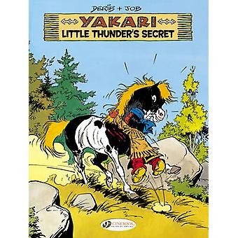 Yakari - Little Thunder's Secret av - Job--- Derib--9781849182232 Bo