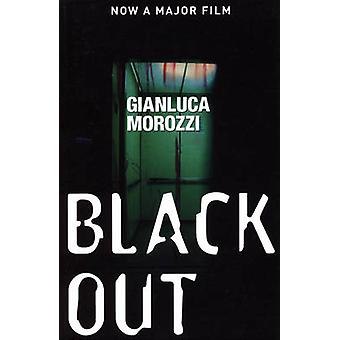 Blackout by Gianluca Morozzi - Howard Curtis - 9781904738329 Book