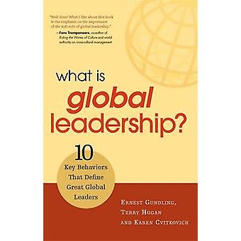What is Global Leadership? - 10 Key Behaviors That Define Great Global