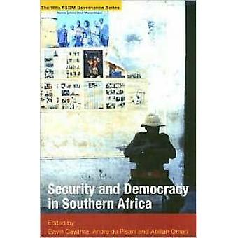 Security and Democracy in Southern Africa by Gavin Cawthra - Andre Du