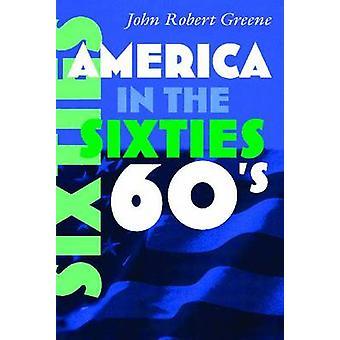 América en los años 60 por John Robert Greene - libro 9780815632764