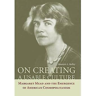 Auf die Schaffung einer nutzbaren Kultur - Margaret Mead und die Entstehung von Amer