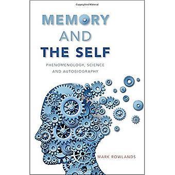 Muisti ja itse: fenomenologia, tieteen ja omaelämäkerran