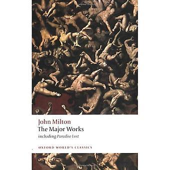 Die wichtigsten Werke (Klassiker der Oxford Welt)
