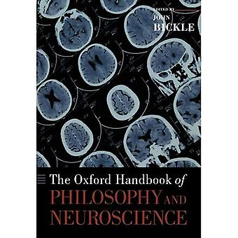 The Oxford Handbook of Philosophy and Neuroscience (Oxford Handbooks in Philosophy)