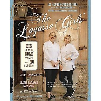 The Lagasse Girls' Big Flavor, Bold Taste--and No Gluten!: 100 Gluten-Free Recipes from EJ's Fried Chicken to...