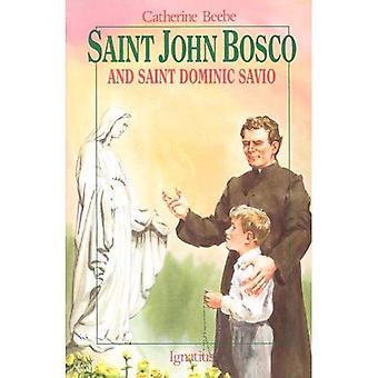 Saint John Bosco and Saint Dominic Savio (Vision Books)