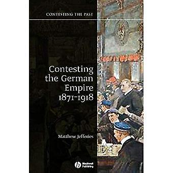 Anfechtung des deutschen Kaiserreiches 1871-1918 (Anfechtung der Vergangenheit) (Anfechtung der Vergangenheit)