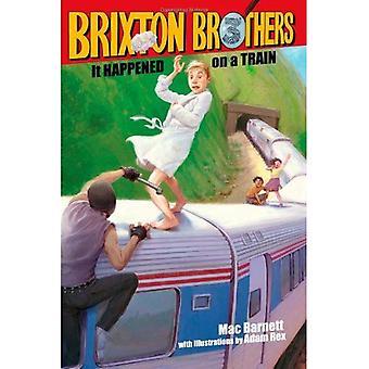 C'est arrivé dans un Train (Brixton Brothers