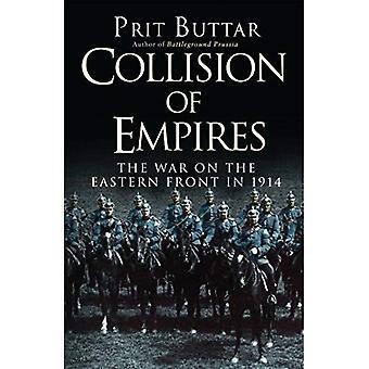Kollision av imperier: kriget på östfronten 1914 (allmänna militära)