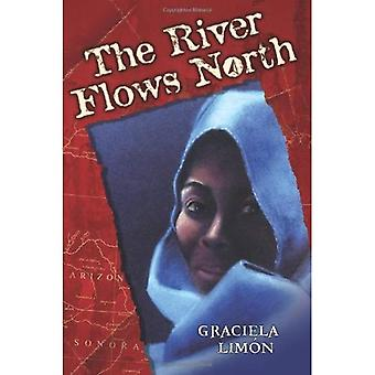 The River Flows North
