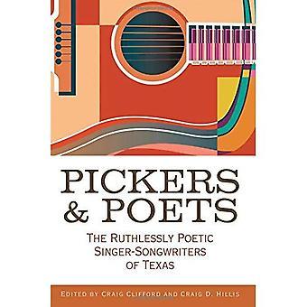 Prikkers en dichters: de meedogenloos poëtische Singer-Songwriters van Texas (John en Robin Dickson serie in Texas muziek)